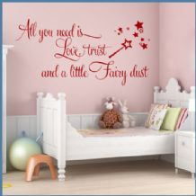 All You Need is Love, Trust & Fairy Dust ~ Wall sticker / decals